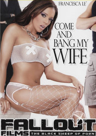 Come And Bang My Wife