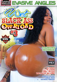Wet Black Ass Overload 03