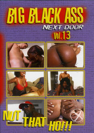 Big Black Ass Next Door 13 {rr}