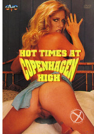 Hot Times At Copenhagen High
