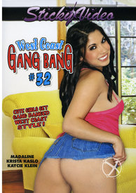 West Coast Gang Bang 32